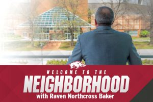Welcome To The Neighborhood With Raven Northcross Baker