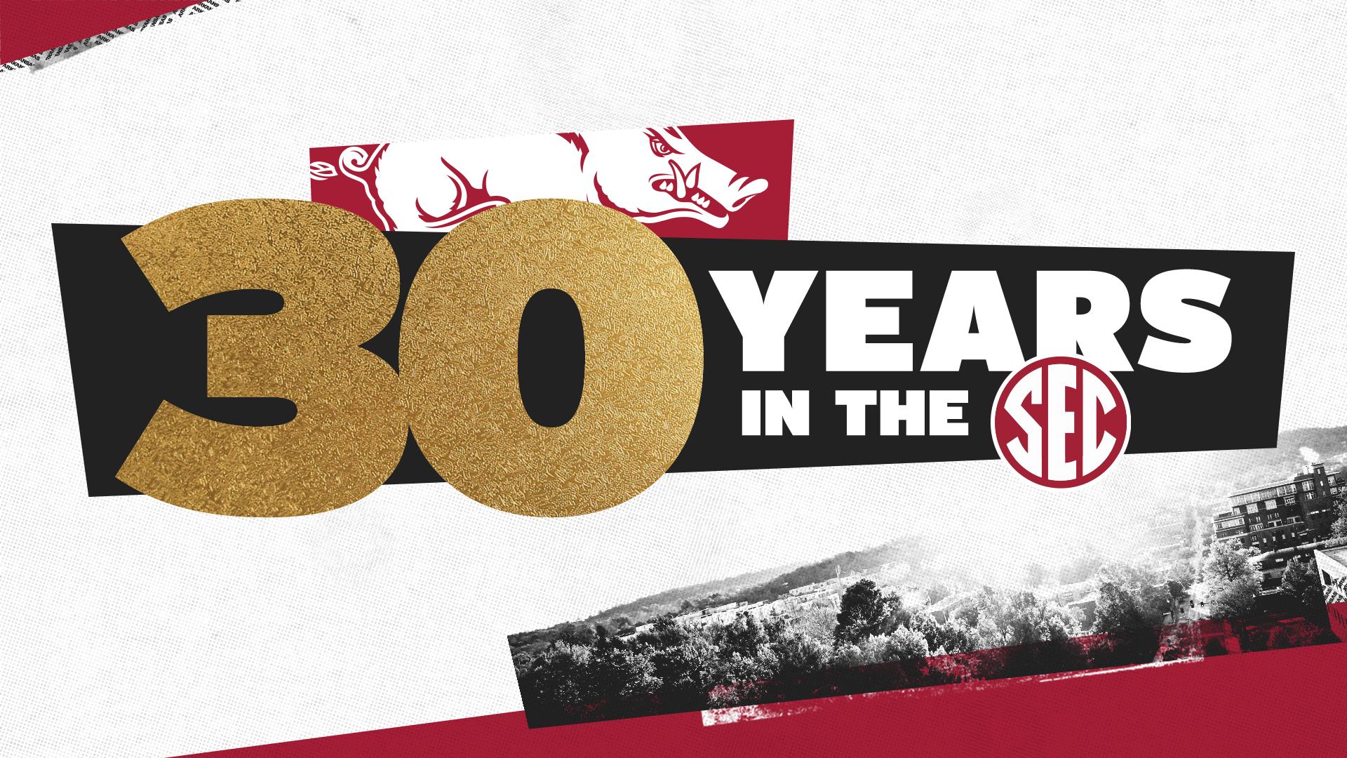 Arkansas Celebrates 30 Years in the SEC