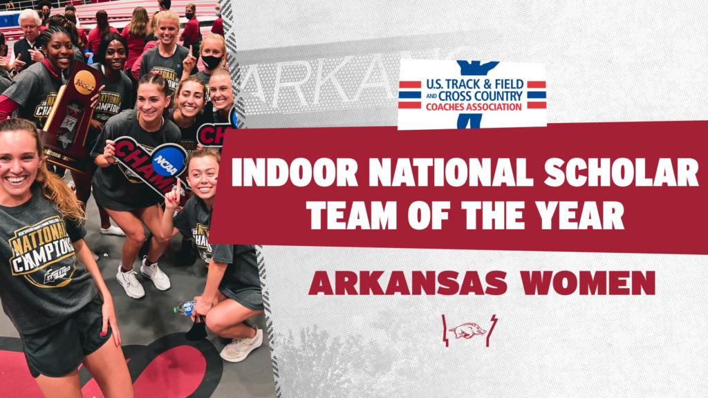 Arkansas named USTFCCCA Indoor Scholar Team of the Year