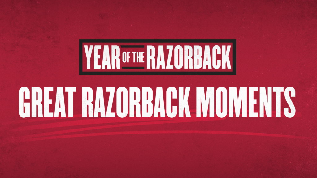 Year of the Razorback: Great Razorback Moments